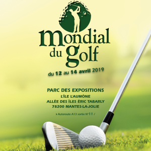 1er Mondial Du Golf à Paris Ouest du 12 au 14 avril 2019