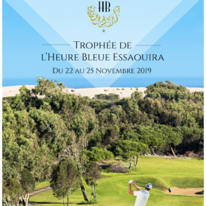 2ème Trophée de l'Heure Bleue Palais à Essaouira du 22 au 25 novembre 2019