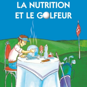 La nutrition du golfeur selon Marie Vallet, Médecin nutritionniste golfeuse
